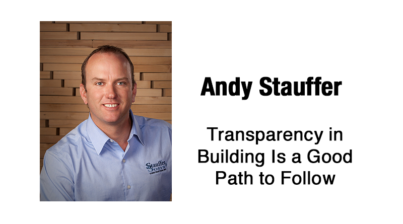 Transparency in Building Is a Good Path to Follow