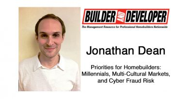 Priorities for Homebuilders: Millennials, Multi-Cultural Markets, and Cyber Fraud Risk