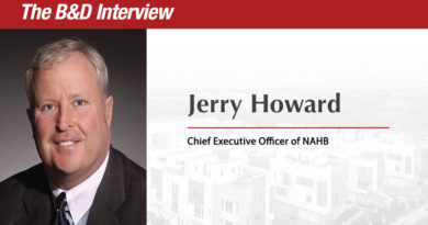 The B&D Interview: Jerry Howard, Chief Executive Officer, NAHB