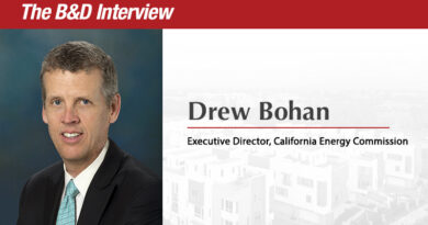 The B&D Interview: Drew Bohan, Executive Director, California Energy Commission